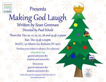 Announcing : Making God Laugh at MuCCC!